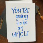 You're going to be an Uncle